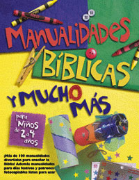 Bible Crafts & More (Ages 2-4) Spanish Version [Libro PDF]